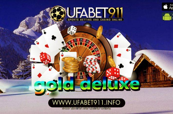 gold deluxe คุณสมบัติของเว็บพนันออนไลน์ที่ดี